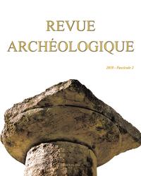 REVUE ARCHEOLOGIQUE 2018 N 2