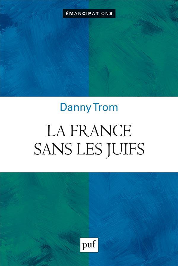 FRANCE SANS LES JUIFS ? (LA)