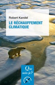 LE RECHAUFFEMENT CLIMATIQUE