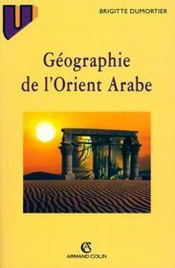 GEOGRAPHIE DE L'ORIENT ARABE