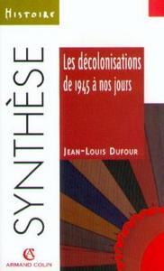 LES DECOLONISATIONS DE 1945 A NOS JOURS