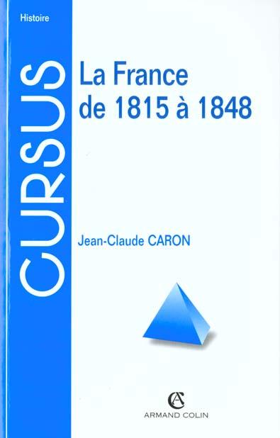 FRANCE DE 1815 A 1848 2ED