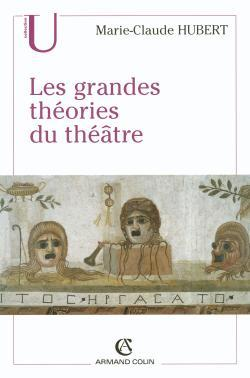 LES GRANDES THEORIES DU THEATRE