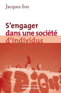 S'ENGAGER DANS UNE SOCIETE D'INDIVIDUS