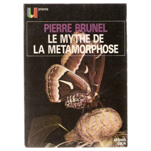 MYTHE DE LA METAMORPHOSE