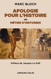 APOLOGIE POUR L'HISTOIRE OU METIER D'HISTORIEN