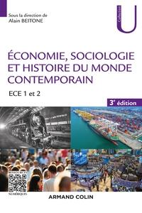 ECONOMIE, SOCIOLOGIE ET HISTOIRE DU MONDE CONTEMPORAIN - 3E ED. -  ECE 1 ET 2
