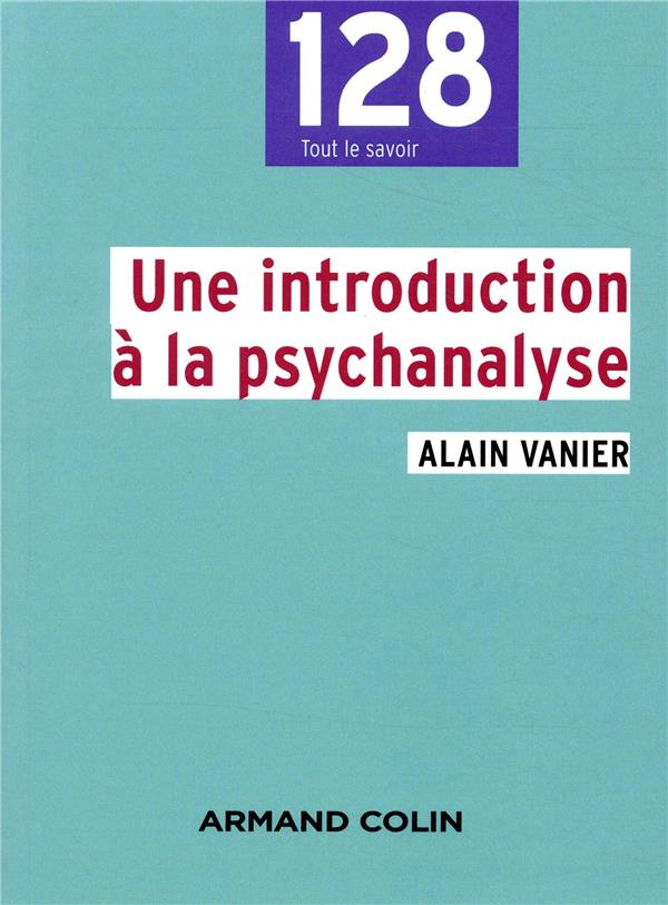 UNE INTRODUCTION A LA PSYCHANALYSE