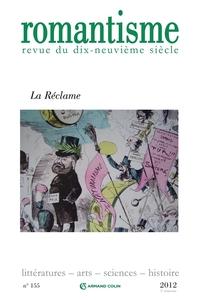 ROMANTISME N  155 (1/2012) LA RECLAME