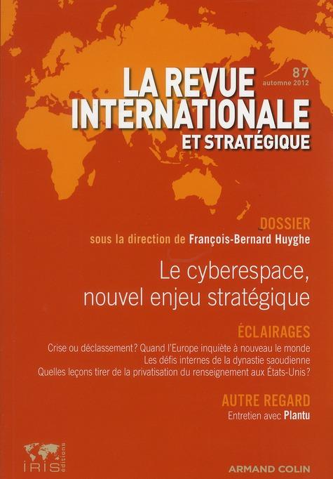LE CYBERESPACE, NOUVEL ENJEU STRATEGIQUE