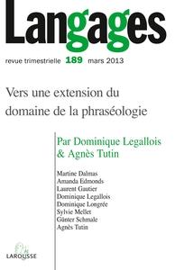 LANGAGES N  189 (1/2013) VERS UNE EXTENSION DU DOMAINE DE LA PHRASEOLOGIE