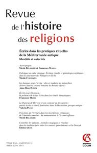 REVUE DE L'HISTOIRE DES RELIGIONS - TOME 230 (2/2013) - ECRIRE DANS LES PRATIQUES RITUELLES DE LA ME