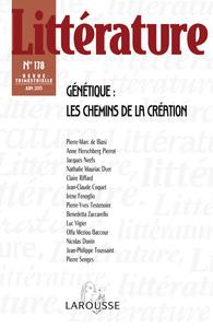 LITTERATURE N 178 (2/2015) GENETIQUE : LES CHEMINS DE LA CREATION