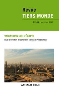 REVUE TIERS MONDE N 222 (2/2015) VARIATIONS SUR L'EGYPTE