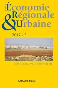 REVUE D'ECONOMIE REGIONALE ET URBAINE N  3/2017 TERRITOIRES MEDITERRANEENS
