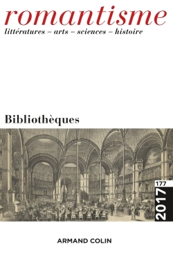 ROMANTISME N  177 (3/2017) BIBLIOTHEQUES