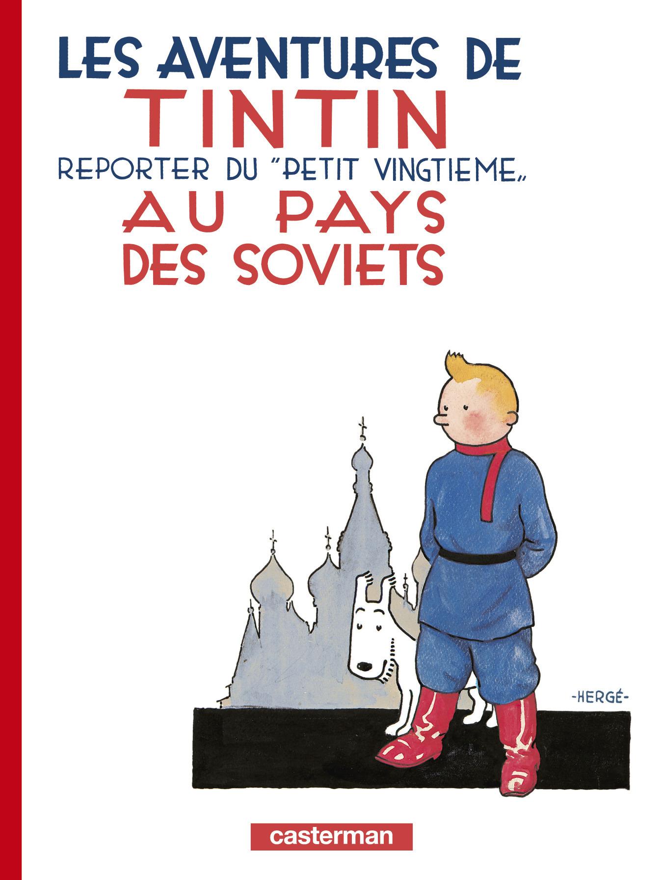 TINTIN AU PAYS DES SOVIETS T1