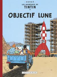 TINTIN - T16 - OBJECTIF LUNE