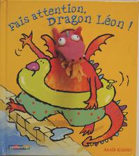 FAIS ATTENTION DRAGON LEON!