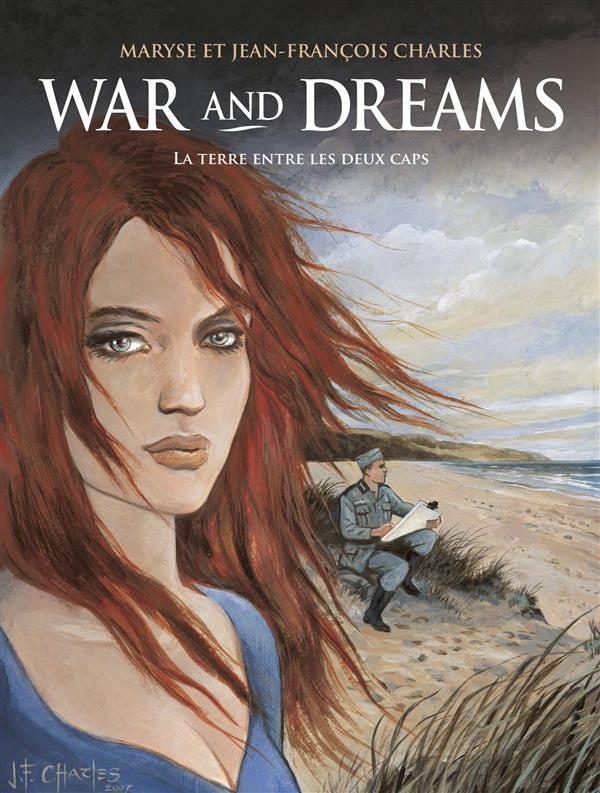 WAR AND DREAMS T1 LA TERRE ENTRE LES 2 CAPS NE 08