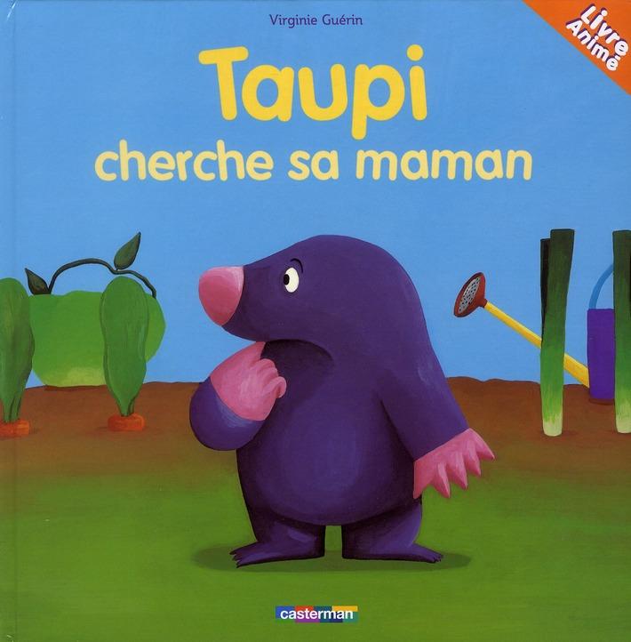 TAUPI CHERCHE SA MAMAN - LIVRE ANIME