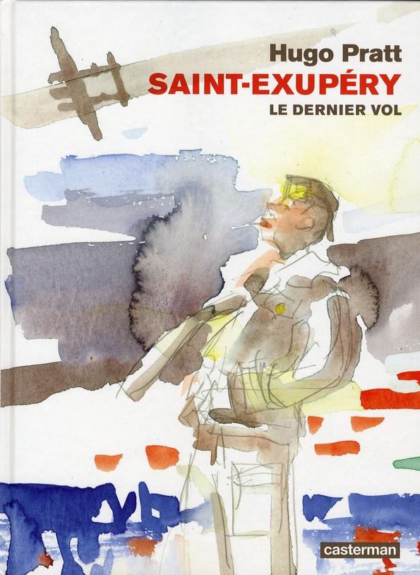SAINT EXUPERY LE DERNIER VOL