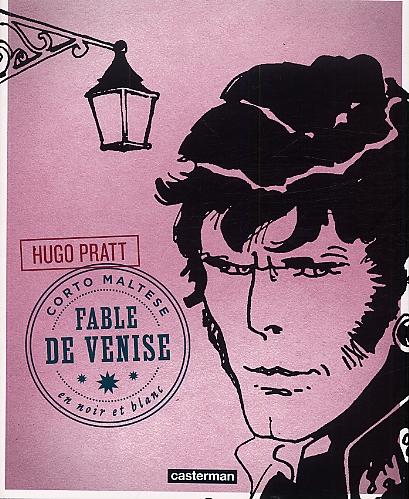 CORTO T8 FABLE DE VENISE (N&B )