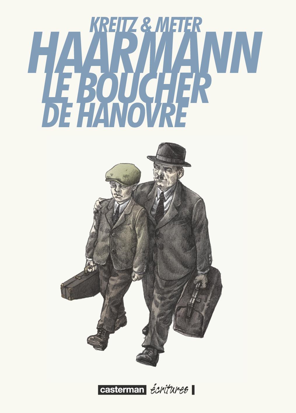 HAARMANN, LE BOUCHER DE HANOVRE