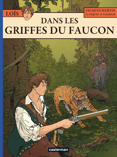 DANS LES GRIFFES DU FAUCON - LOIS - T6