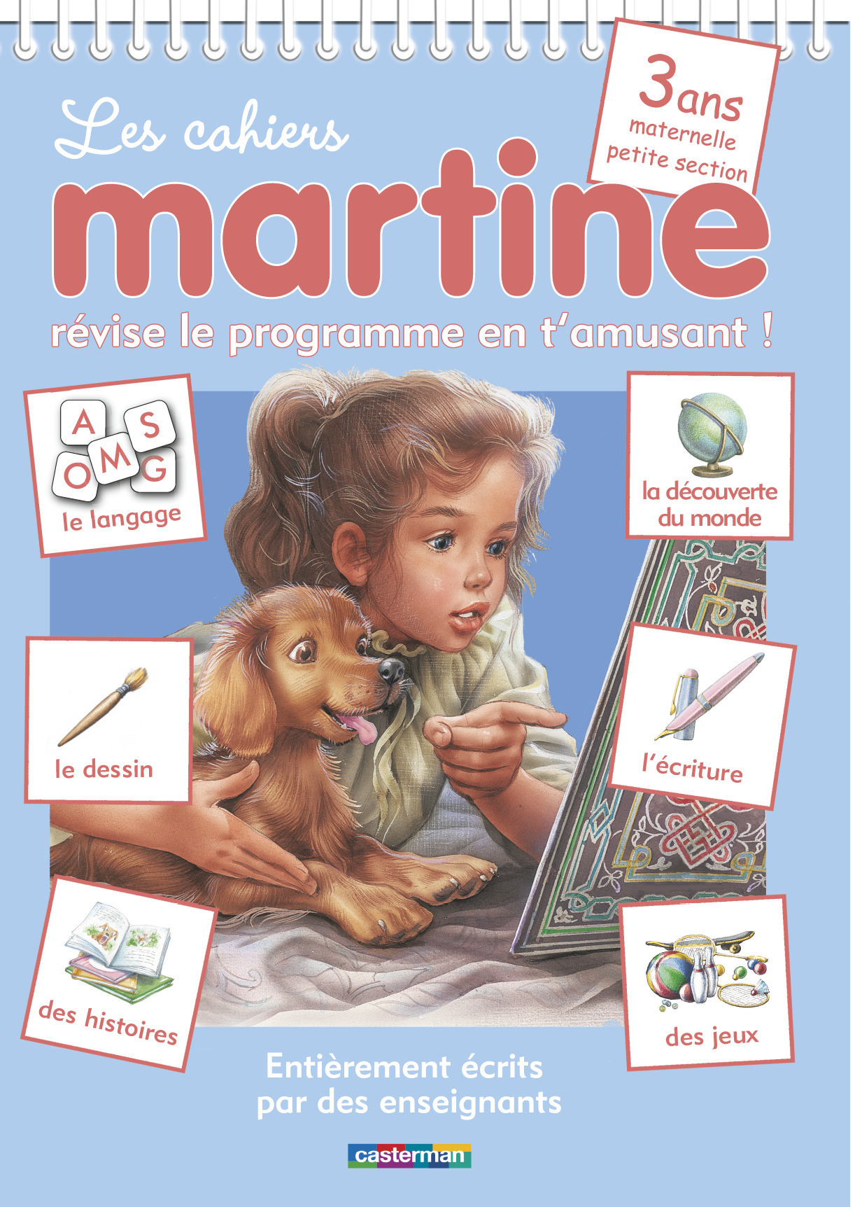 LES CAHIERS MARTINE: 3 ANS - MATERNELLE PETITE SECTION