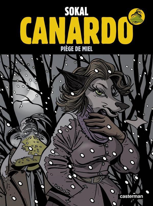 CANARDO T21 UN PIEGE DE MIEL