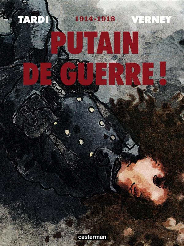 PUTAIN DE GUERRE INTEGRALE 2014