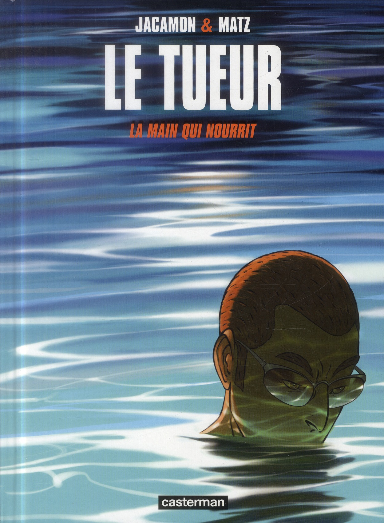 LA MAIN QUI NOURRIT - LE TUEUR - T12