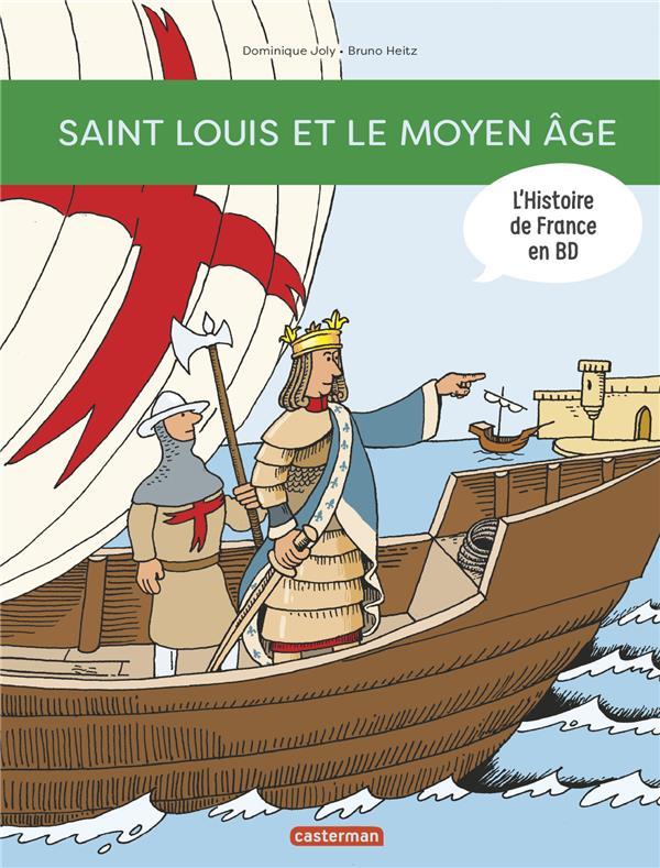 SAINT LOUIS... ET LE MOYEN AGE