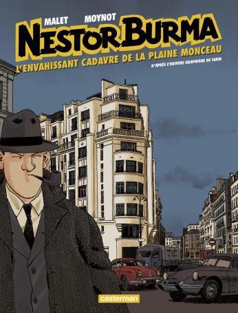 NESTOR BURMA T7 L'ENVAHISSANT CADAVRE DE LA PLAINE MONCEAU (NE 17)