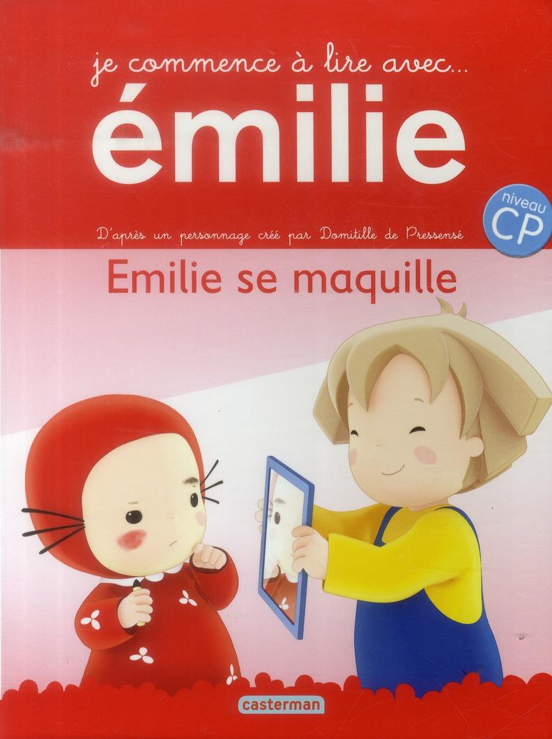 EMILIE SE MAQUILLE - JE COMMENCE A LIRE AVEC EMILIE - T4