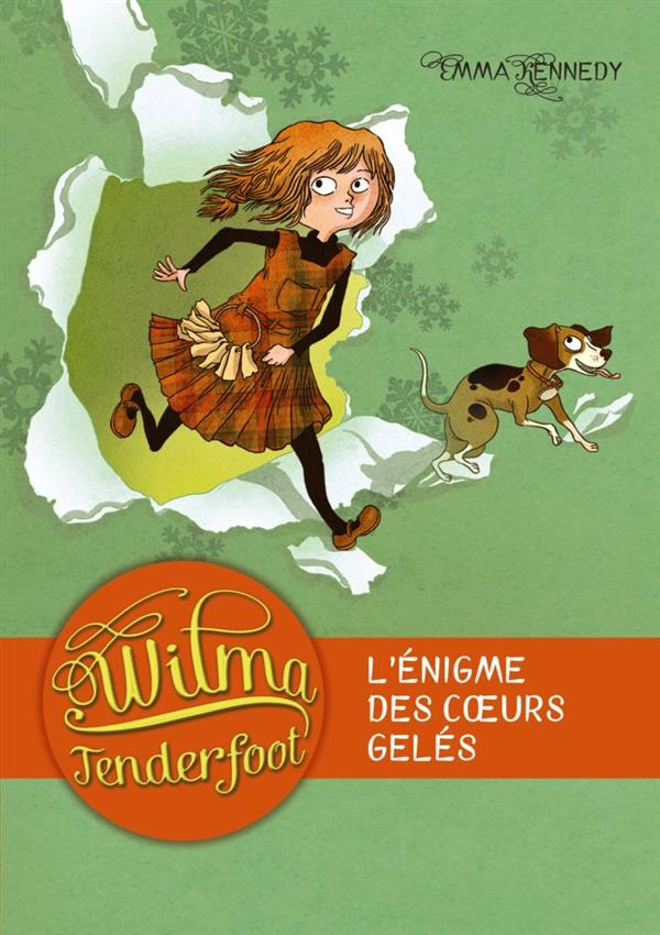 WILMA TENDERFOOT T1 L'ENIGME DES COEURS GELES (POCHE)