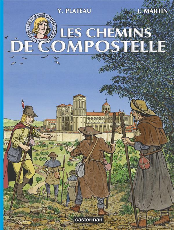 LES VOYAGES DE JHEN - LES CHEMINS DE COMPOSTELLE