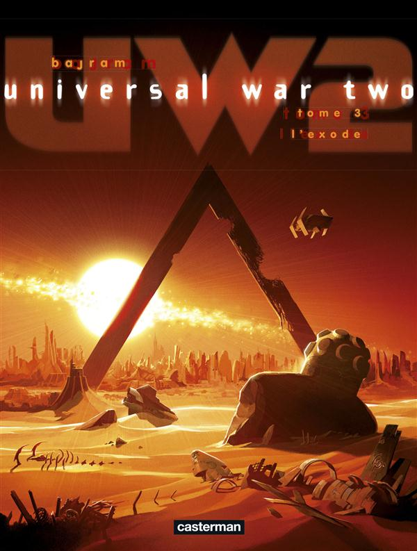 UNIVERSAL WAR TWO T3 L'EXODE