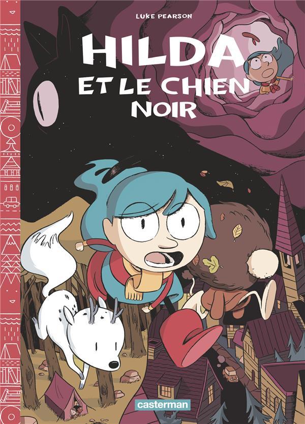 HILDA ET LE CHIEN NOIR - T4