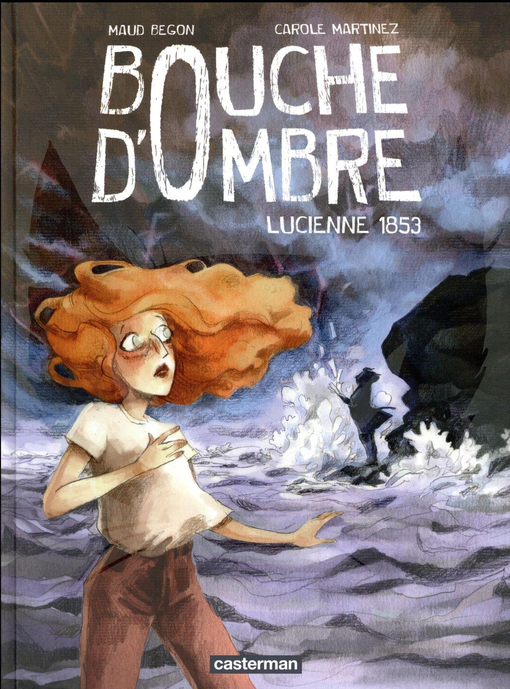 BOUCHE D'OMBRE - T03 - LUCIENNE 1853