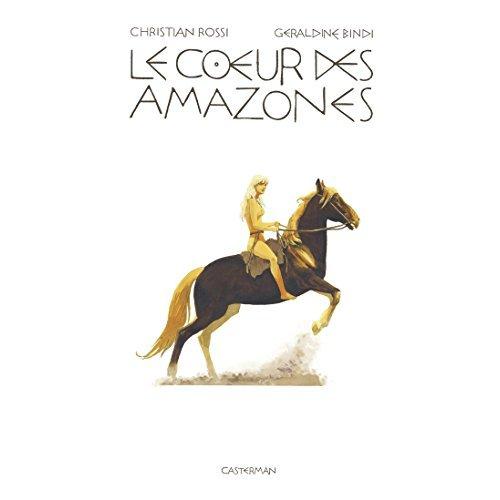 LE COEUR DES AMAZONES (LUXE)
