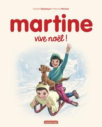MARTINE, VIVE NOEL !