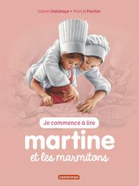 JE COMMENCE A LIRE AVEC MARTINE - T34 - MARTINE ET LES MARMITONS