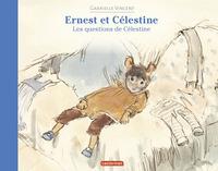 ERNEST ET CELESTINE - LES QUESTIONS DE CELESTINE