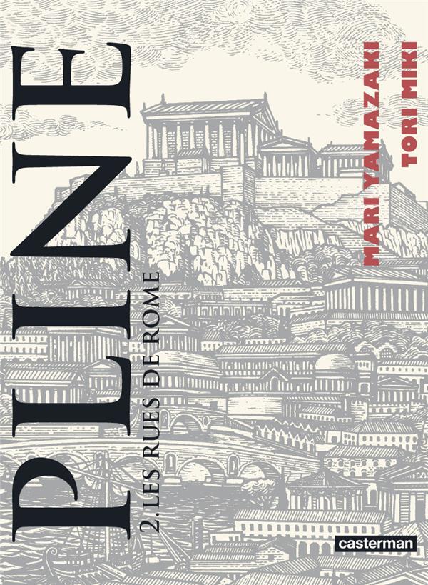 PLINE - T02 - LES RUES DE ROME