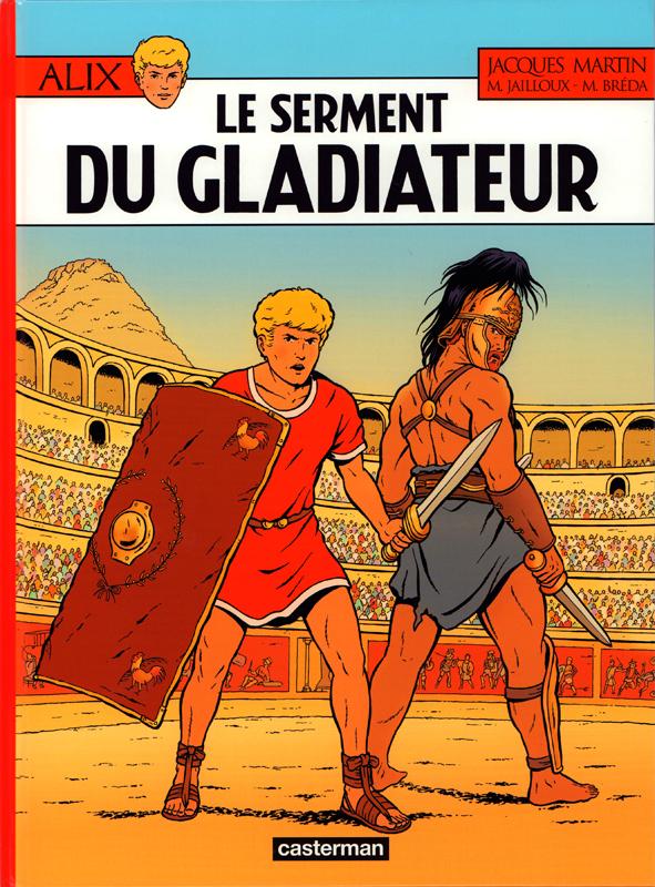 ALIX, LES ALBUMS - LE SERMENT DU GLADIATEUR