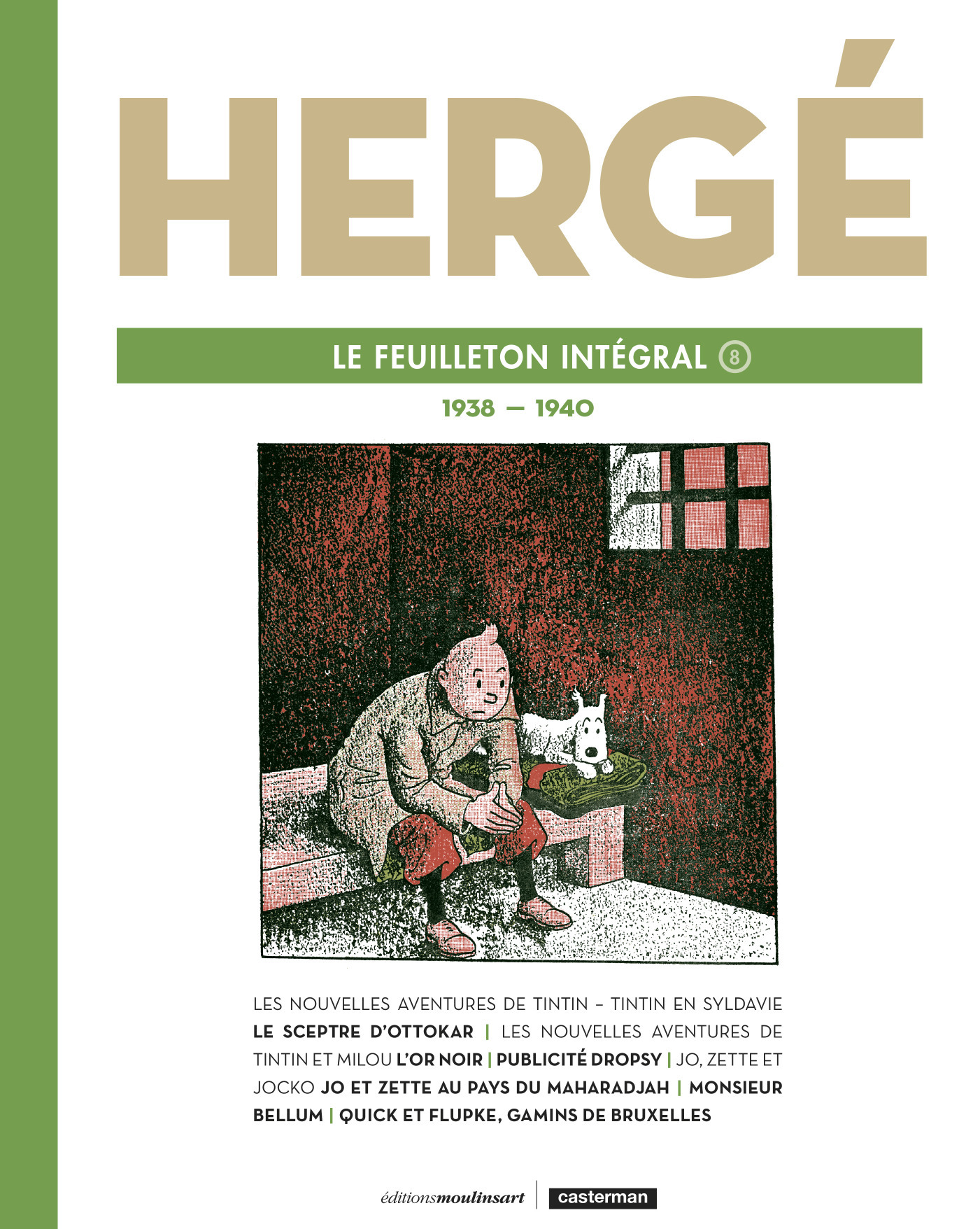 HERGE, LE FEUILLETON INTEGRAL - T8 - 1939 - 1940