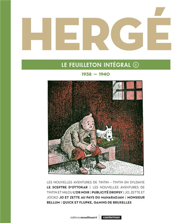 HERGE, LE FEUILLETON INTEGRAL - T8 - 1938 - 1940