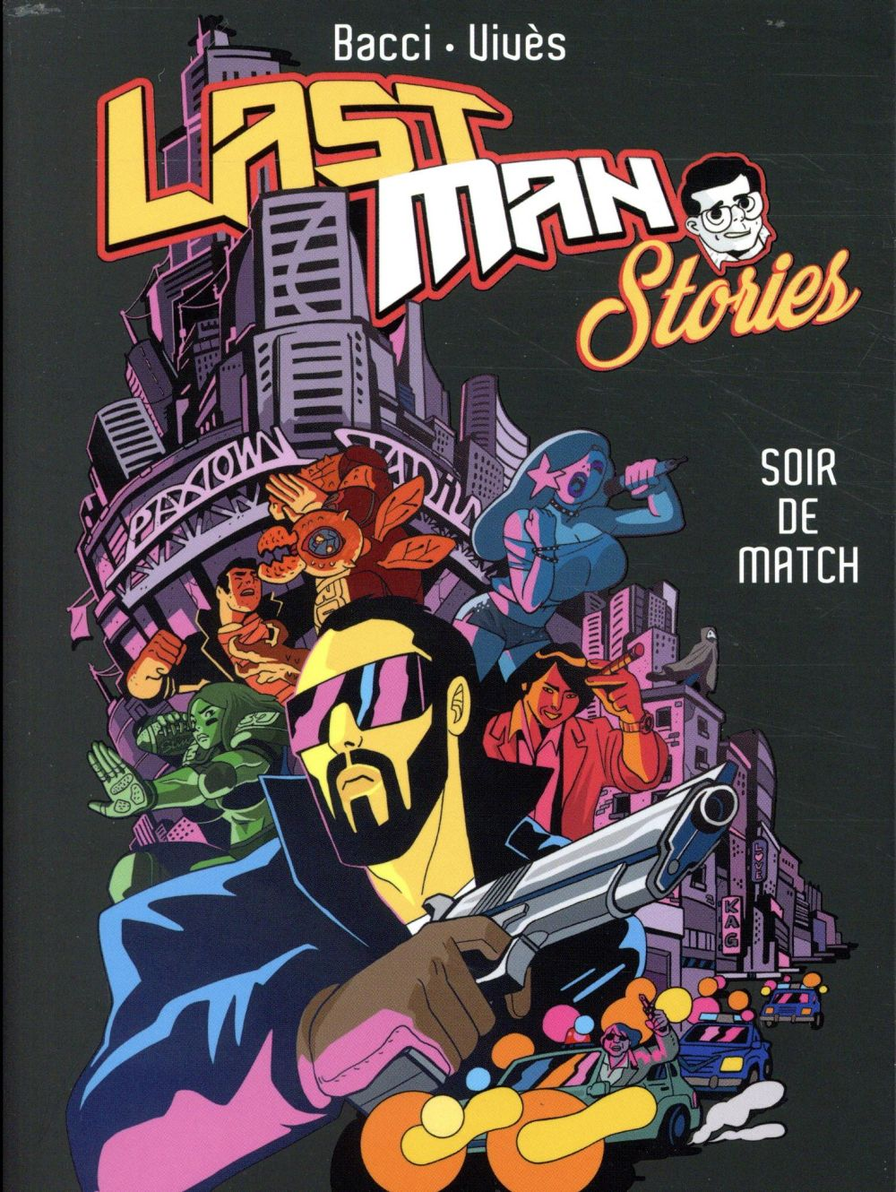 LASTMAN STORIES - SOIR DE MATCH